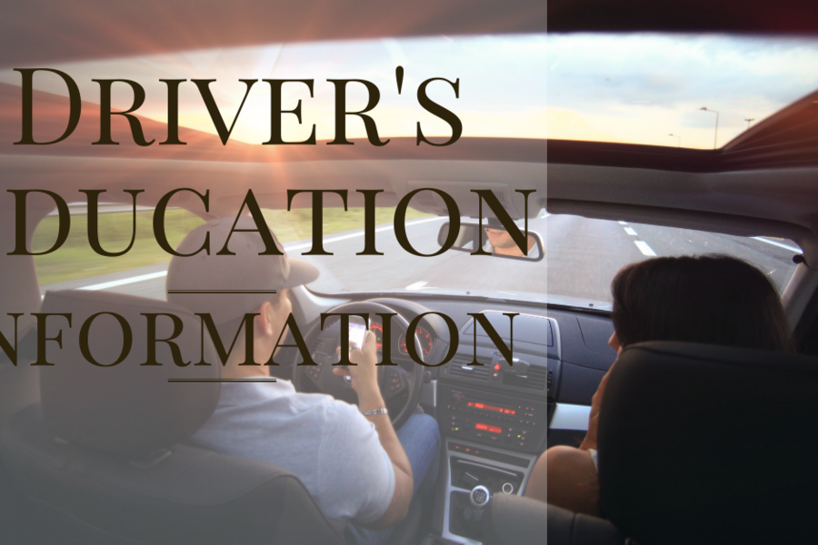 Driver's Education Information- Sign Ups Start this Saturday, 1/11